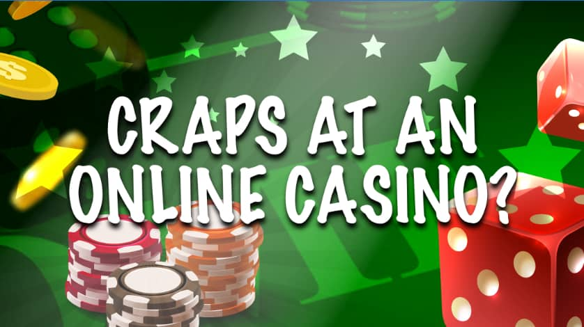 craps at an online casino